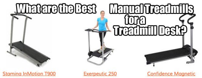 Manual treadmill desk good or bad for Motorized treadmills under 200